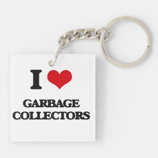I love Garbage Collectors Square Acrylic Keychains