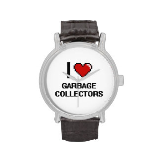 I love Garbage Collectors Wristwatches