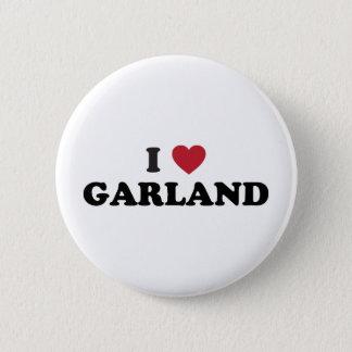 I Love Garland Texas 2 Inch Round Button