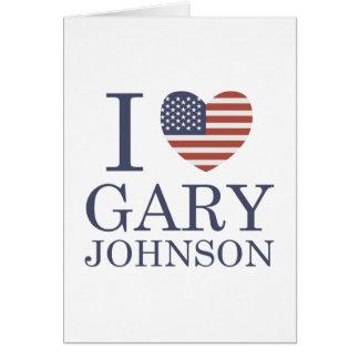 I Love Gary Johnson Card