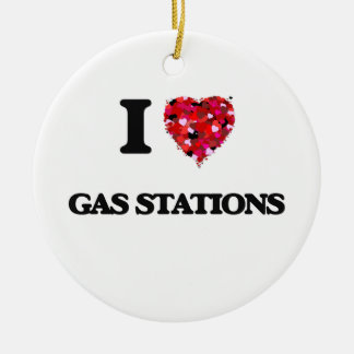 I Love Gas Stations Ceramic Ornament