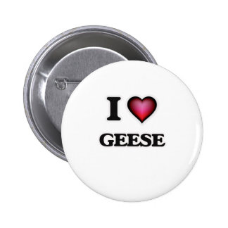 I Love Geese 2 Inch Round Button