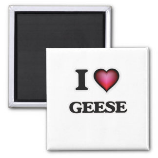 I love Geese Square Magnet