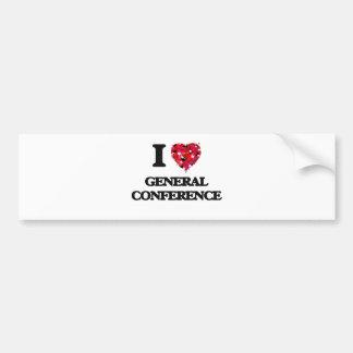 I love General Conference Bumper Sticker