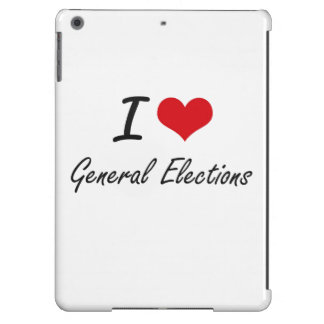 I love General Elections iPad Air Cover