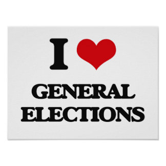 I love General Elections Poster