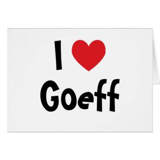 I Love Geoff Card