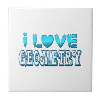 I Love Geometry Tile
