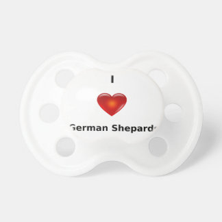 I love German Shepards Pacifier