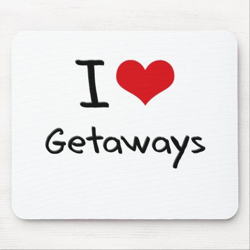 I Love Getaways Mousepad