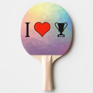I Love Getting Trophies Ping Pong Paddle