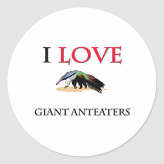 I Love Giant Anteaters Classic Round Sticker