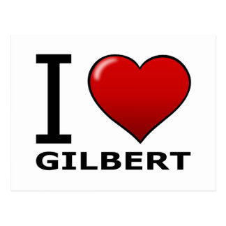 I LOVE GILBERT,AZ - ARIZONA POSTCARD