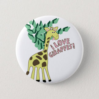 I Love Giraffes! 2 Inch Round Button