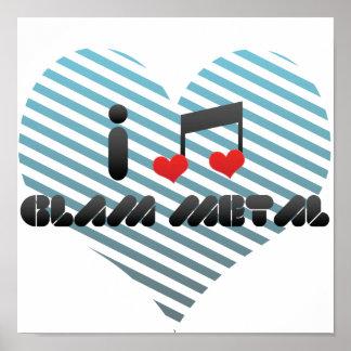 I Love Glam Metal Poster
