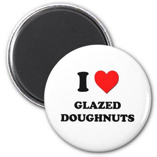 I Love Glazed Doughnuts Magnets