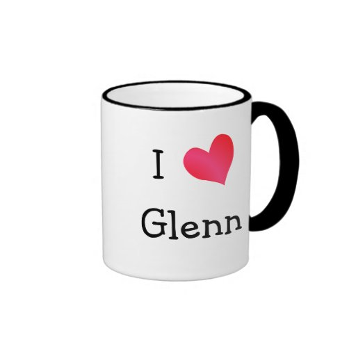 I Love Glenn Coffee Mug