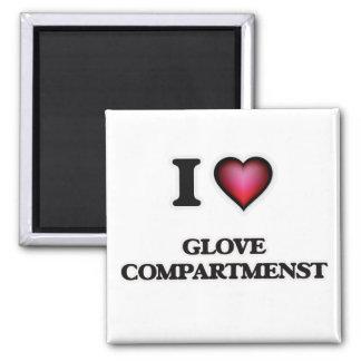 I love Glove Compartmenst Square Magnet