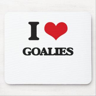 I love Goalies Mousepads