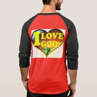 I Love God! T-Shirt