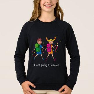 I Love Going to School Sweatshirt