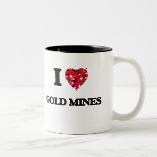 I Love Gold Mines Two-Tone Coffee Mug