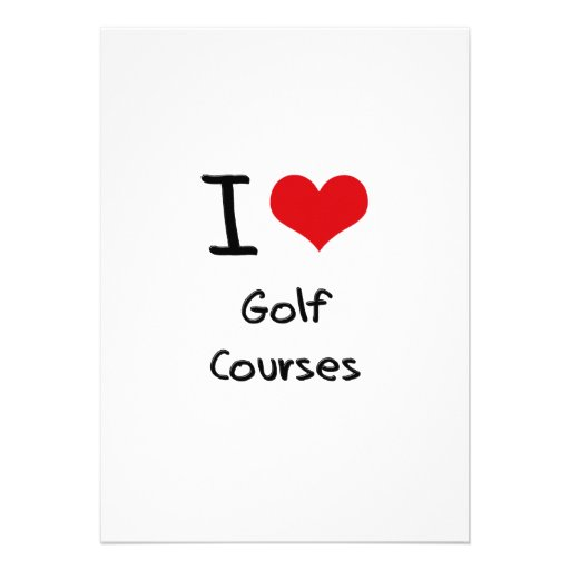 I Love Golf Courses Invites