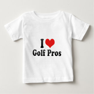 I Love Golf Pros Baby T-Shirt