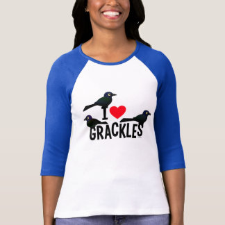 I Love Grackles T-Shirt