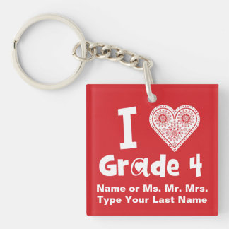 I Love Grade _ / Teaching is Work of Heart Double-Sided Square Acrylic Keychain