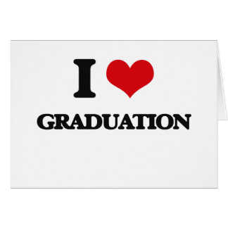 I love Graduation Cards