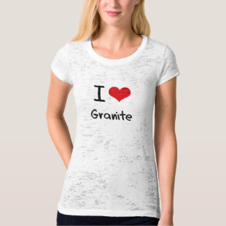 I Love Granite T-Shirt