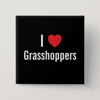 I love Grasshoppers 2 Inch Square Button