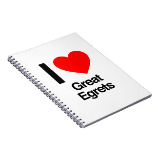 i love great egrets notebook