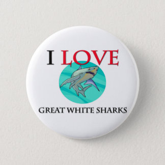 I Love Great White Sharks 2 Inch Round Button