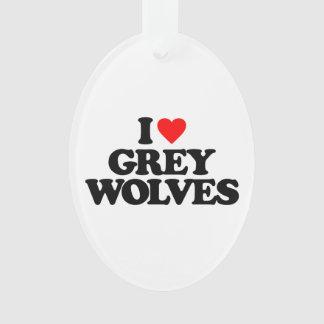 I LOVE GREY WOLVES