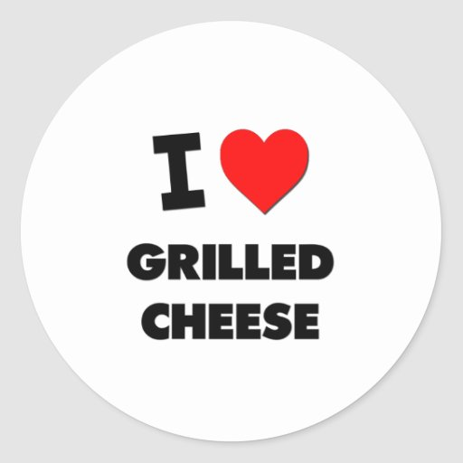 I Love Grilled Cheese ( Food ) Round Stickers