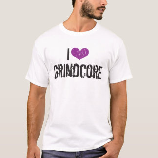 I Love Grindcore T-Shirt