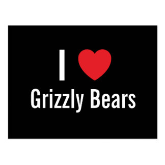 I love Grizzly Bears Postcard