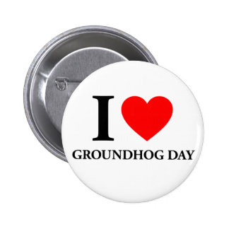 I Love Groundhog Day 2 Inch Round Button