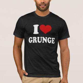 I Love Grunge T-Shirt