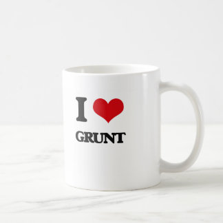 I love Grunt Coffee Mug