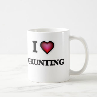 I love Grunting Coffee Mug