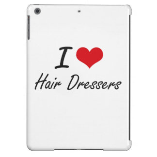 I love Hair Dressers Cover For iPad Air