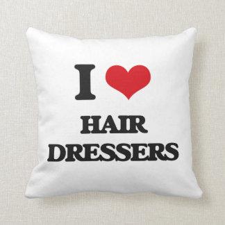 I love Hair Dressers Pillows