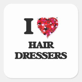 I love Hair Dressers Square Sticker