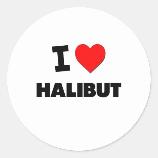 I Love Halibut Classic Round Sticker