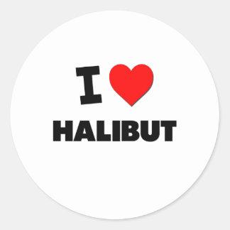 I Love Halibut Round Sticker