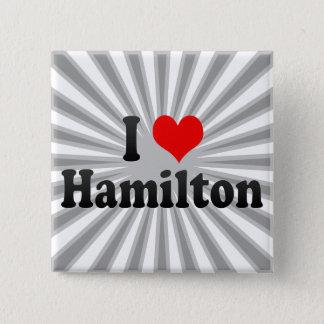 I Love Hamilton, Canada 2 Inch Square Button