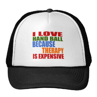 I Love Hand Ball Because Therapy Is Expensive Trucker Hat